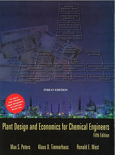 Plant Design And Economics For Chemical Engineers: Max S. Peters,