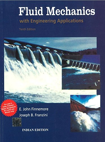 Fluid Mechanics - With Engineering Applns 10th ed [SOLUTIONS]