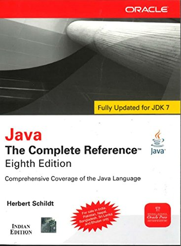Java: The Complete Reference (Eighth Edition): Herbert Schildt