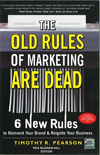 9781259002946: The Old Rules of Marketing Are Dead : 6 New Rules to Reinvent Your Brand & Reignite Your Business