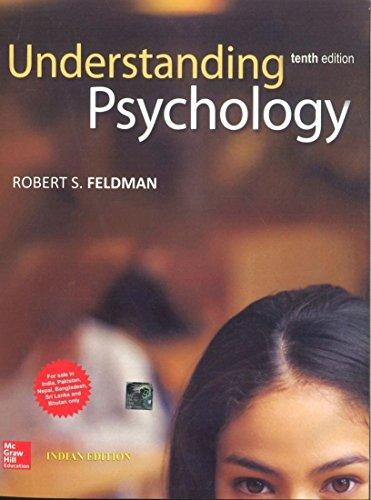 Understanding Psychology (Tenth Edition): Robert S. Feldman