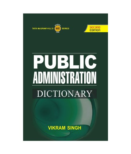 9781259003820: PUBLIC ADMINISTRATION DICTIONARY