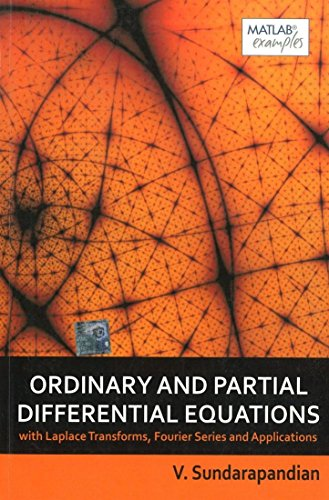 9781259004568: Ordinary and Partial Differential Equations With Laplace Transforms, Fourier Series and Applications
