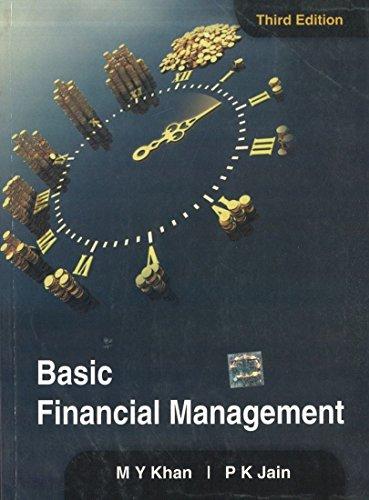 Basic Financial Management (Third Edition): M.Y. Khan,P.K. Jain