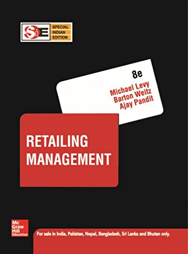 Retailing Management (Eighth Edition): Ajay Pandit,Barton Weitz,Michael
