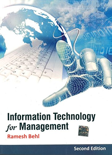 Information Technology for Management (Second Edition): Ramesh Behl