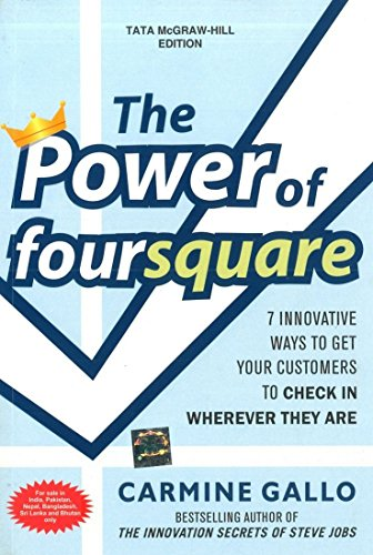 9781259005220: THE POWER OF FOURSQUARE: 7 INNOVATIVE WAYS TO GET YOUR CUSTOMERS TO CHECK IN WHEREVER THEY ARE