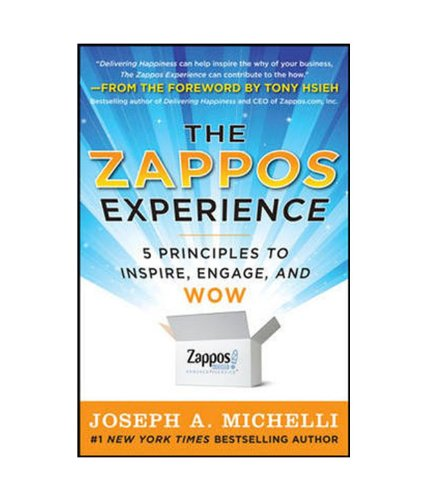 9781259005237: The Zappos Experience: 5 Principles to Inspire, Engage, and WOW