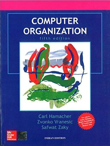 Solution manual of computer organization by carl hamacher, zvonko vra….