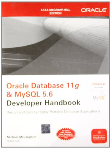 Oracle Database 11g & MySQL 5.6 Developer Handbook: Michael McLaughlin