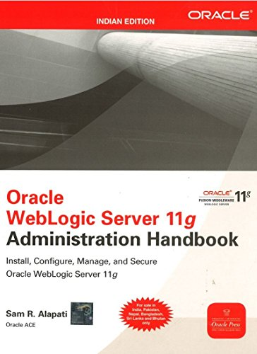 9781259005329: [(Oracle WebLogic Server 11g Administration Handbook )] [Author: Sam R. Alapati] [Nov-2011]