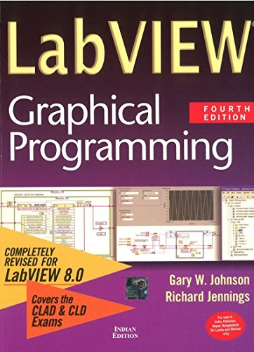 LabVIEW Graphical Programming (Fourth Edition): Gary W. Johnson,Richard Jennings