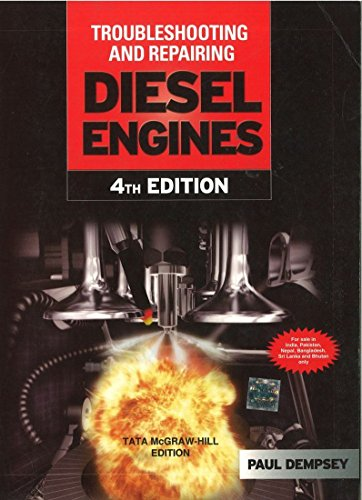 Troubleshooting and Repair of Diesel Engines, Fourth Edition: Paul Dempsey