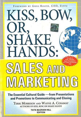 9781259005398: Kiss, Bow, Or, Shake Hands : Sales and Marketing