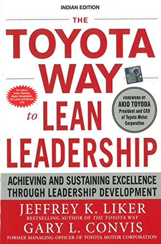 9781259005404: The Toyota Way to Lean Leadership: Achieving and Sustaining Excellence through Leadership Development