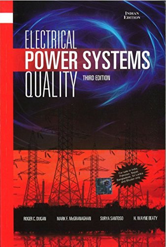 9781259005572: Electrical Power Systems Quality, Third Edition [ ELECTRICAL POWER SYSTEMS QUALITY, THIRD EDITION BY Santoso, Surya ( Author ) Jan-10-2012[ ELECTRICAL POWER SYSTEMS QUALITY, THIRD EDITION [ ELECTRICAL POWER SYSTEMS QUALITY, THIRD EDITION BY SANTOSO, SURYA ( AUTHOR ) JAN-10-2012 ] By Santoso, Surya ( Author )Jan-10-2012 Paperback