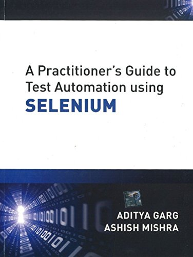 9781259005930: A Practitioner's Guide to Test Automation using SELENIUM