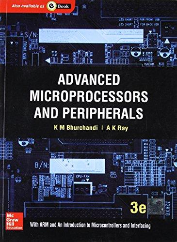 Advanced Microprocessors And Peripherals, 3rd Edn: Bhurchandi: Bhurchandi & Ray