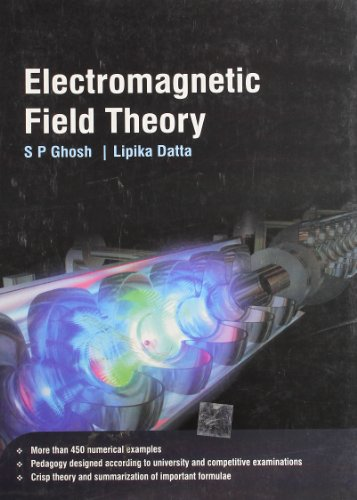 Electromagnetic Field Theory: Lipika Datta,S.P. Ghosh