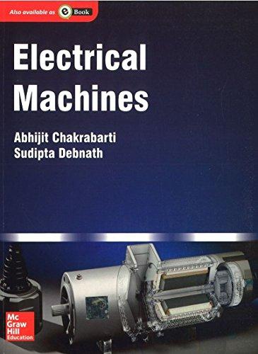 Electrical Machines: Abhijit Chakrabarti,Sudipta Debnath