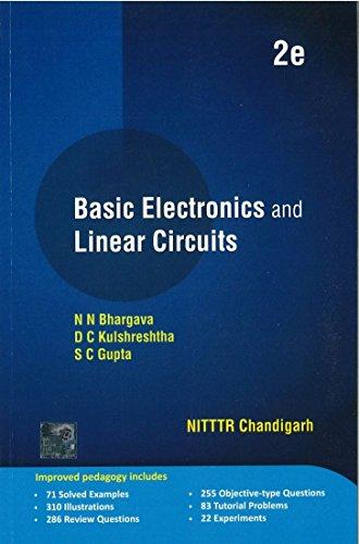 Basic Electronics and Linear Circuits (Second Edition): D.C. Kulshreshtha,S.C. Gupta
