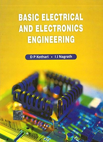 Basic Electrical and Electronics Engineering: D.P. Kothari