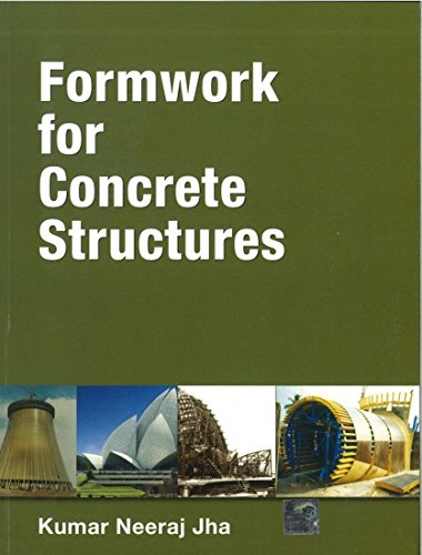 Formwork for Concrete Structures: Kumar Neeraj Jha