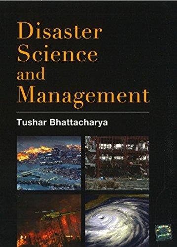 Disaster Science and Management: Tushar Bhattacharya