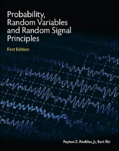 9781259007644: Probability, Random Variables, and Random Signal Principles (Asia Higher Education Engineering/Computer Science Electrical Engineering)