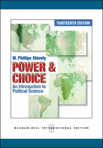 9781259007682: Power and Choice: An Introduction to Political Science