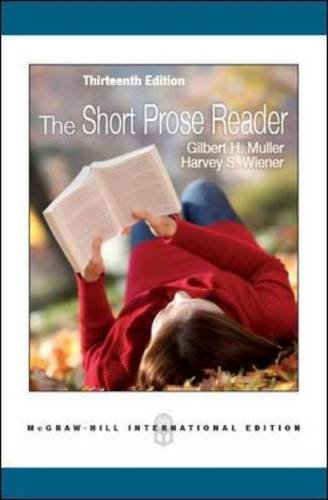 The Short Prose Reader: Gilbert H. Muller;
