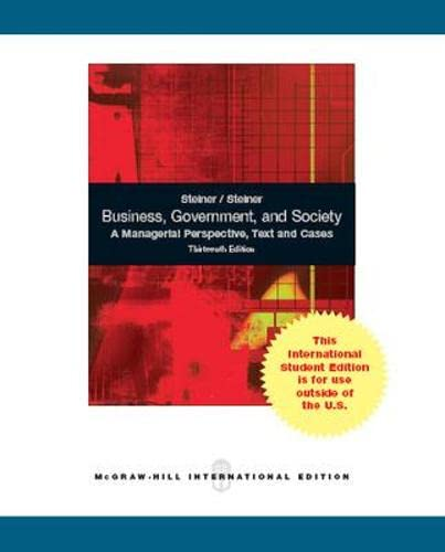 9781259009457: Business, Government, and Society: A Managerial Perspective (Int'l Ed)
