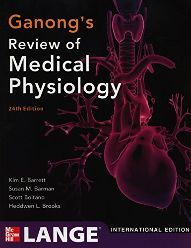 9781259009624: Ganong's Review of Medical Physiology, 24th Edition (Int'l Ed)