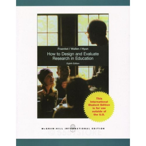 9781259010262: How to Design and Evaluate Research in Education 8th Edition By Jack Fraenkel, Norman Wallen and Helen Hyun (2011, Paperback)