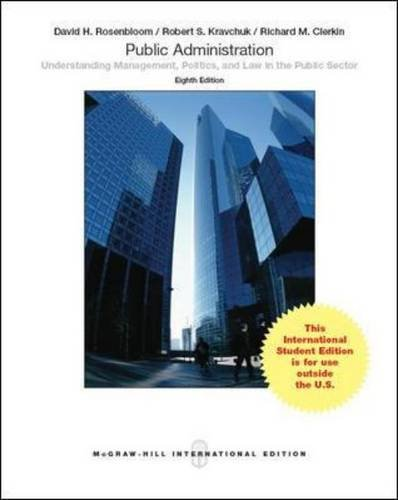 9781259010842: Public Administration: Understanding Management, Politics, and Law in the Public Sector