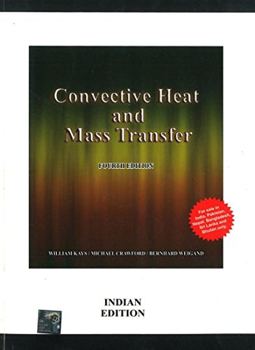 9781259025624: Convective Heat and Mass Transfer, 4ed