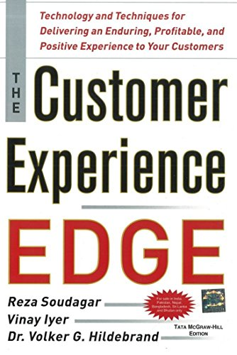 9781259025792: The Customer Experience Edge : Technology and Techniques for Delivering an Enduring, Profitable and Positive Experience to Your Customers