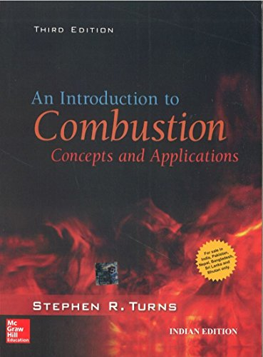 9781259025945: Introduction To Combustion: Concepts And Applications , 3Ed