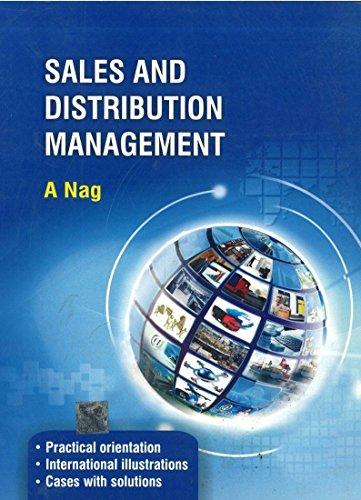 Sales and Distribution Management: A. Nag