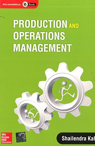 Production and Operations Management: Shailendra Kale
