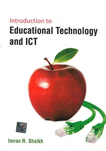 Introduction to Educational Technology & ICT: Imran R. Shaikh