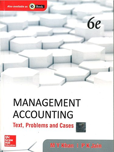 9781259026683: Management Accounting: Text, Problems and Cases