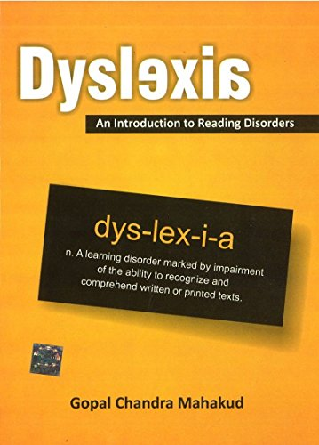 Dyslexia: An Introduction to Reading Disorders: Gopal Chandra Mahakud