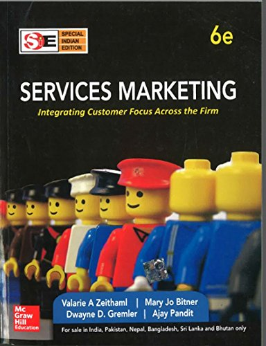 Services Marketing, 6th Edition, Indian Edition: Valarie A Zeithaml;
