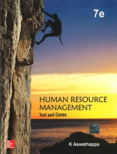 Human Resource Management: Text and Cases (Seventh: K. Aswathappa