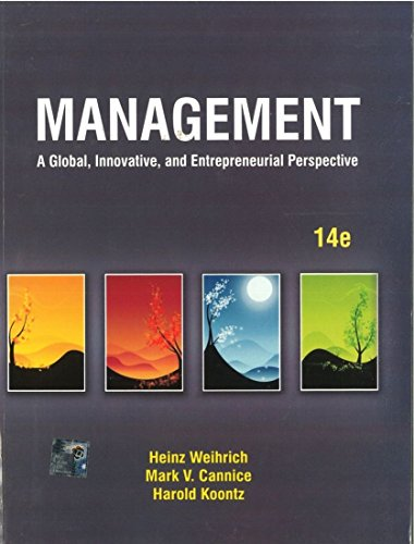 Management: A Global, Innovative, and Entrepreneurial Perspective (Fourteenth Edition): Harold ...