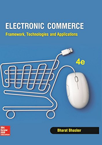 9781259026843: Electronic Commerce: Framework, Technologies and Applications