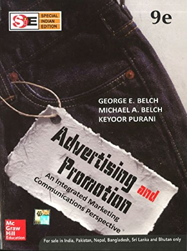 Advertising and Promotion : An Integrated Marketing Communications Perspective (SIE), (Ninth ...
