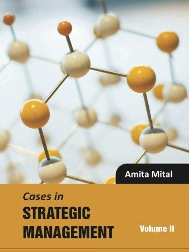 9781259026881: Cases in Strategic Management: Volume II (Volume 2)