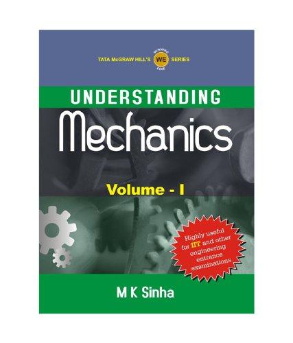 9781259027215: Understanding Mechanics Volume - I
